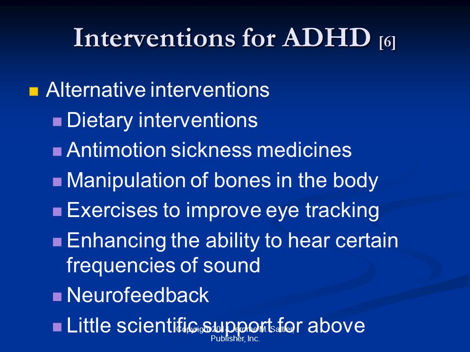 Interventions for ADHD [6]